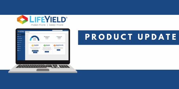 LifeYield Product Update